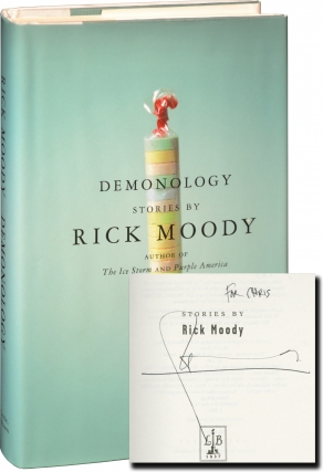 Demonology: Stories (First Edition, inscribed to fellow author Chris Offutt). Rick Moody
