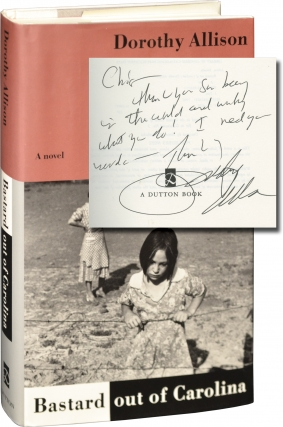 Bastard out of Carolina (First Edition, inscribed to fellow author Chris Offutt). Dorothy Allison
