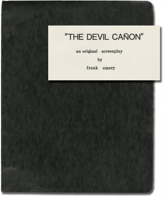 The Devil Canyon [The Devil Canon] (Original screenplay for an unproduced film). Frank Emery,...