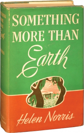 Something More than Earth (First Edition). Helen Norris.