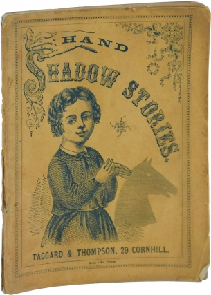 Hand Shadow Stories (First Edition). Anonymous