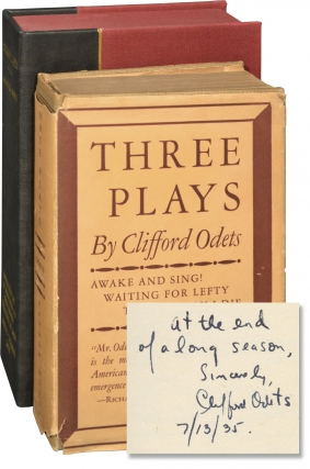Three Plays: Awake and Sing, Waiting for Lefty, 'Til the Day I Die (First Edition, signed by...