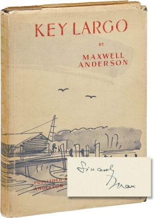 Key Largo (First Edition, inscribed by the author to Paul Muni's wife). Maxwell Anderson