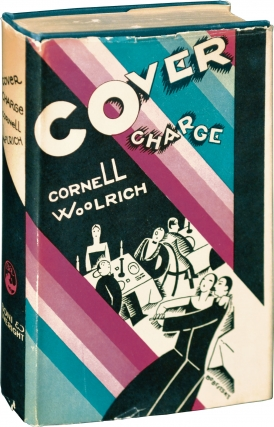 Cover Charge (First Edition). Cornell Woolrich