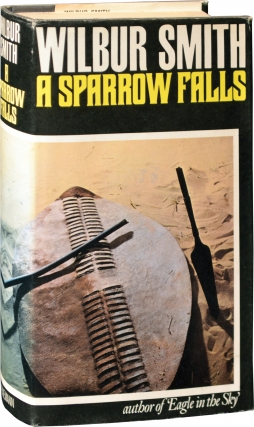 A Sparrow Falls (Signed First Edition). Wilbur Smith