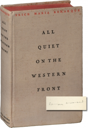 All Quiet on the Western Front (First Edition, Sidney Howard's copy). Erich Maria Remarque