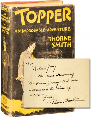 Topper: An Improbable Adventure (Roland Young's copy, inscribed). Thorne Smith