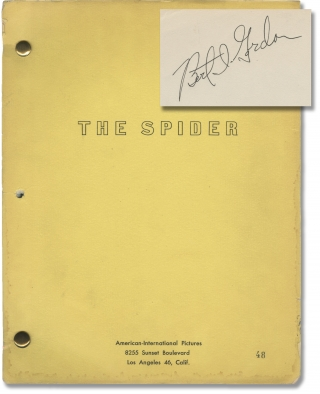 Earth vs. the Spider [The Spider] (Original screenplay for the 1958 film). Bert I. Gordon, George...