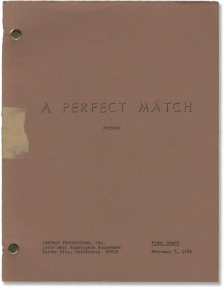 A Perfect Match (Original screenplay for the 1980 television film). Mel Damski, John Sayles,...