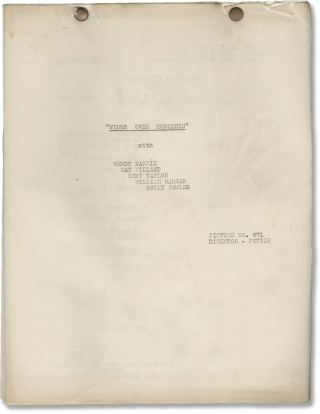 Wings Over Honolulu (Original post-production screenplay for the 1937 film). H. C. Potter, Boyce...