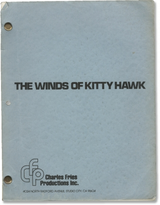 The Winds of Kitty Hawk (Original screenplay for the 1978 television film). E. W. Swackhamer, Jeb...