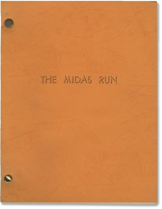 Midas Run [The Midas Run] (Original screenplay for the 1969 film). Alf Kjellin, James Buchanan...