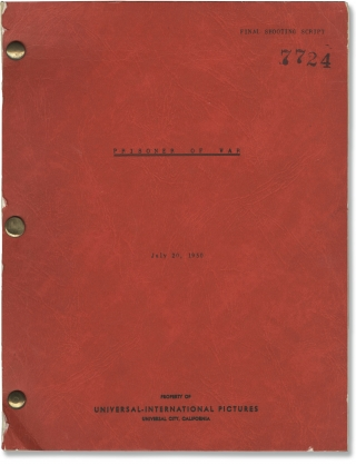 Target Unknown [Prisoner of War] (Original screenplay for the 1951 film). George Sherman, Harold...