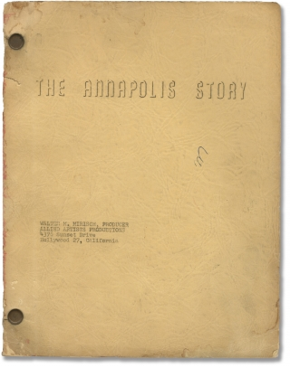 An Annapolis Story [The Annapolis Story] (Original screenplay for the 1955 film). Don Siegel,...