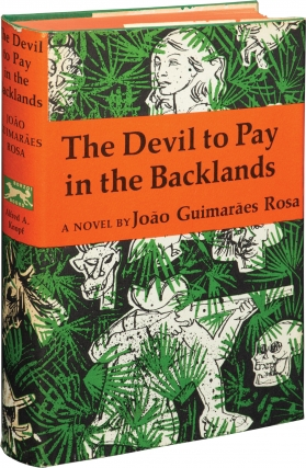 The Devil to Pay in the Backlands (First Edition). Joao Guimaraes Rosa