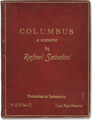 Columbus (Original screenplay for an unproduced film, circa 1939). Rafael Sabatini, screenwriter