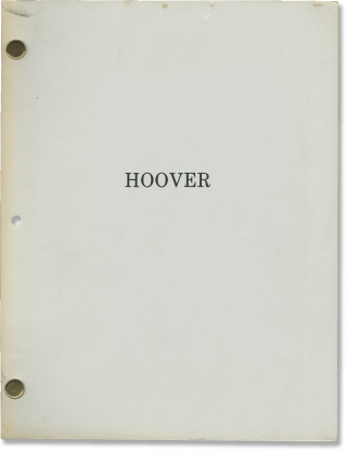 J. Edgar Hoover [Hoover] (Original screenplay for the 1987 film). Robert Collins, William Brown...