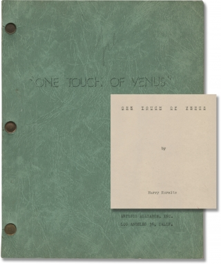 One Touch of Venus (Original screenplay for the 1948 film). Ogden Nash S J. Perelman, William A....