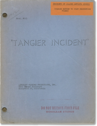 Tangier Incident (Original screenplay for the 1953 film). Lew Landers, George Bricker, Mari Aldon...