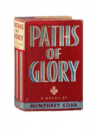 Paths of Glory (First Edition). Humphrey Cobb