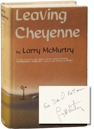 Leaving Cheyenne (Signed First Edition). Larry McMurtry