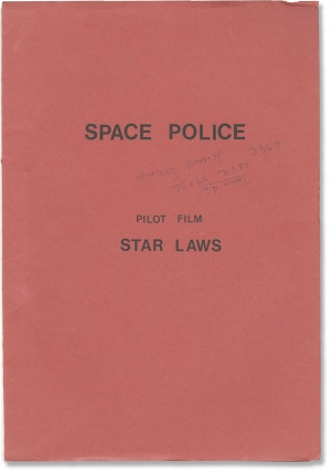 Space Police: Star Laws (Original screenplay for an unproduced television pilot)....
