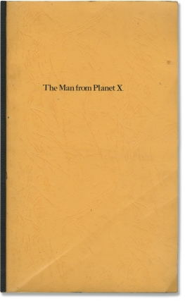 The Man from Planet X (Original post-production script for the 1951 film). Edgar G. Ulmer, Jack...