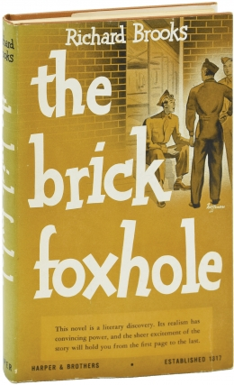The Brick Foxhole (First Edition). Richard Brooks