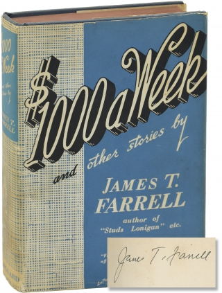 $1000 a Week and Other Stories (First Edition). James T. Farrell
