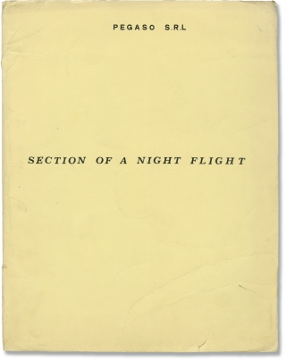 Section of a Night Flight (Original screenplay for an unproduced film). Lucia Drudi Demby, Mauro...