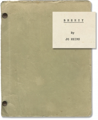 Breezy (Original screenplay for the 1973 film). Clint Eastwood, Jo Heims, Kay Lenz William...