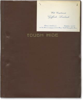 Tough Hide (Original treatment script for an unproduced film). Goffredo Lombardo, producer