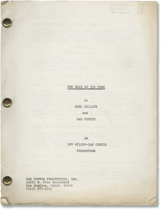 The Raid on 330 Park (Original screenplay for an unproduced film). Dan Curtis, Earl Wallace,...