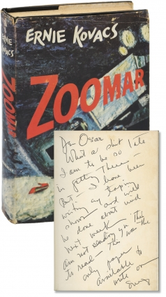 Zoomar (First Edition, inscribed to Oscar Levant). Ernie Kovacs