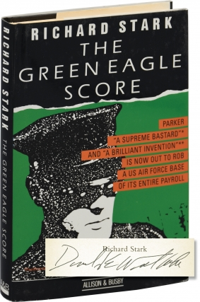 The Green Eagle Score (First UK Edition, signed by the author). Donald E. Westlake, Richard Stark