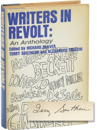 Writers in Revolt: An Anthology (First Edition, signed by editor Terry Southern). Richard Seaver,...