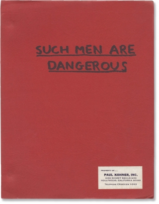 Such Men Are Dangerous (Original screenplay for an unproduced film). Lawrence Block, Paul...