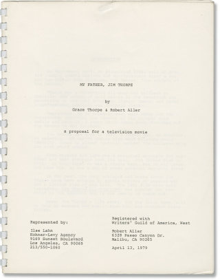 My Father, Jim Thorpe (Original treatment script for an unproduced television film). Grace...