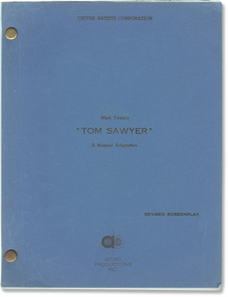 Tom Sawyer (Original screenplay for the 1973 film). Don Taylor, Mark Twain, Richard M. Sherman...