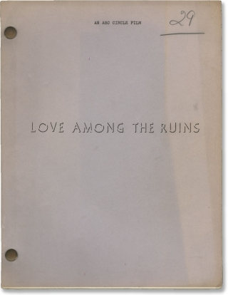 Love Among the Ruins (Original screenplay for the 1975 television film). George Cukor, James...