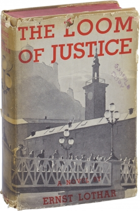 The Loom of Justice [The Mills of God] (First Edition). Ernst Lothar