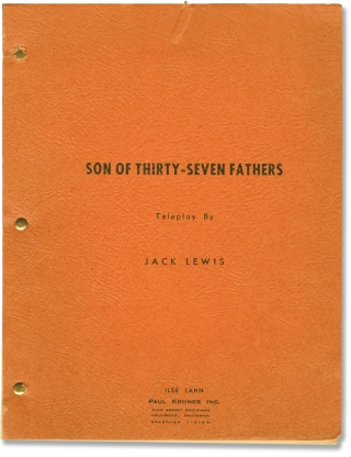 Matinee Theatre: Son of Thirty-Seven Fathers (Original screenplay for the 1957 television...