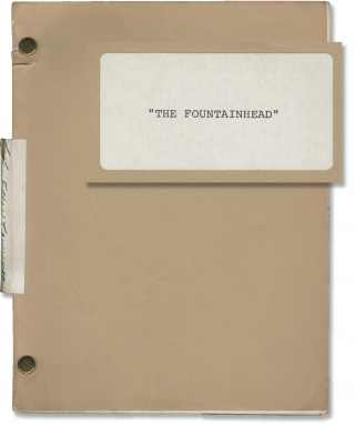 The Fountainhead (Original screenplay for an unproduced film). Michael Cimino, Ayn Rand,...