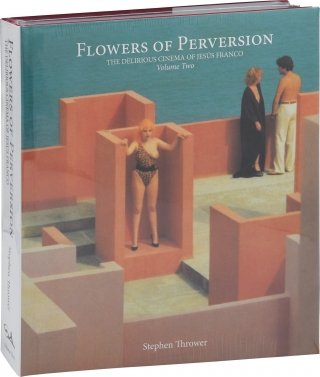 Flowers of Perversion: The Delirious Cinema of Jesus [Jess] Franco, Volume 2 (Limited Edition,...