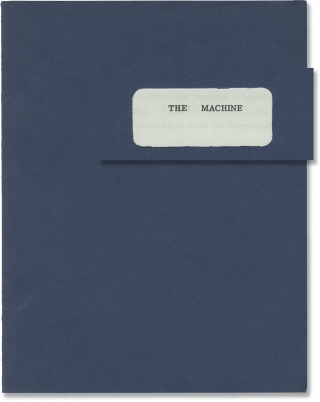 The Machine (Original screenplay for an unproduced film). Louis Malle, Pierre Kast, screenwriters