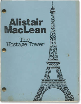 The Hostage Tower (Original screenplay for the 1980 television film). Alistair MacLean, Claudio...