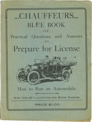 Chauffeurs Blue Book of Practical Questions and Answers to Prepare for License (First Edition)....