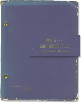 Two Weeks Somewhere Else (Two original scripts for the 1966 play). Herman Raucher, playwright
