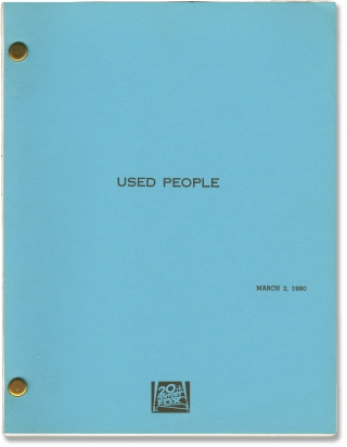 Used People (Original screenplay for the 1992 film). Beeban Kidron, Todd Graff, Marcia Gay Harden...