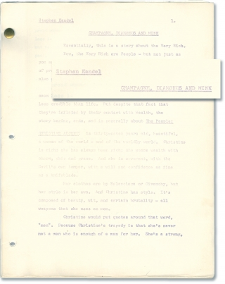 Champagne, Diamonds and Mink (Original treatment script for an unproduced film). Stephen Kandel,...